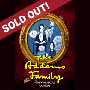 Addams Family Sold Out
